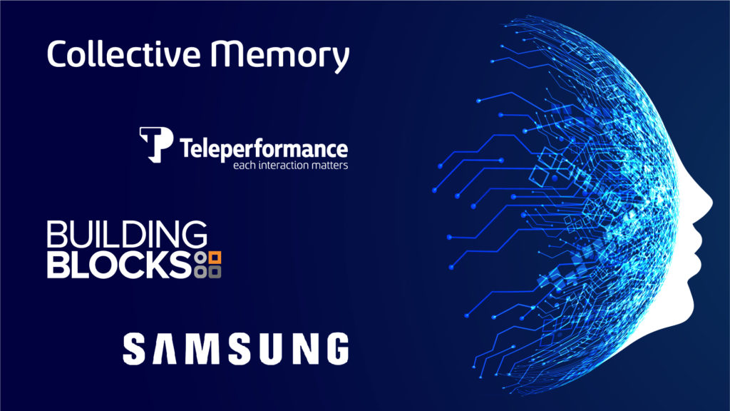 Collective Memory Teleperformance, Building Blocks en Samsung