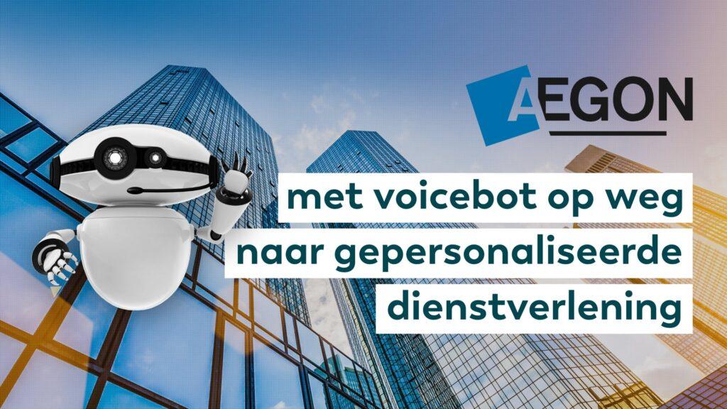 Aegon met voicebot op weg naar gepersonaliseerde dienstverlening